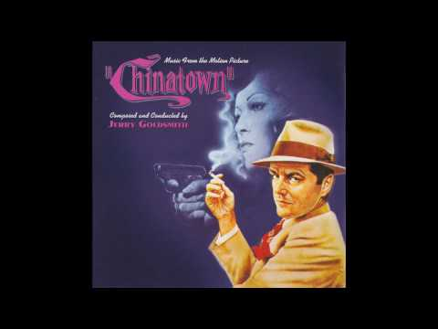 Chinatown | Soundtrack Suite (Jerry Goldsmith)