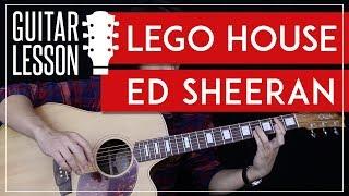 Lego House Guitar Tutorial - Ed Sheeran Guitar Lesson 🎸 Fingerpicking + Chords + Guitar Cover 