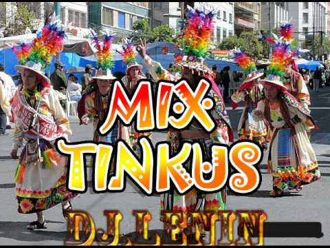 mix tinkus dj lenin