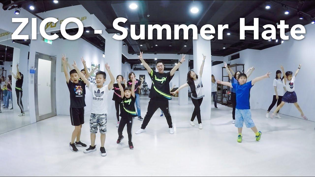 ZICO - Summer Hate (Feat. RAIN)  / 小霖老師 (週日二班) / 簡易MV舞蹈版 / 初級跳舞課