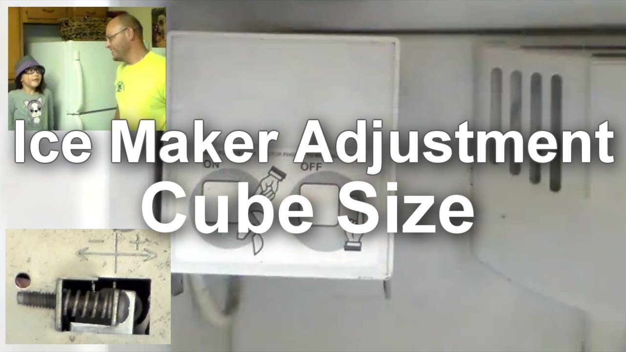 Ice Maker Troubleshooting And Adjusting Cube Size Youtube