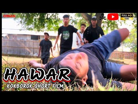HAWAR    Kokborok Short Film    2018