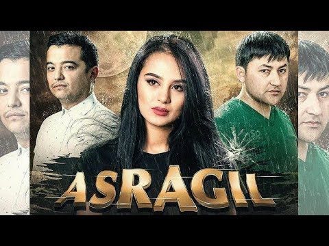 Asragil (uzbek kino) | Асрагил (узбек кино) - Видеохостинг Ru-tubbe.ru