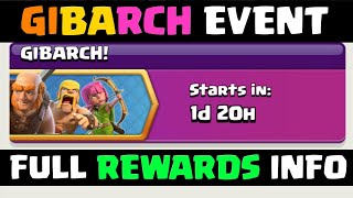 UPCOMING :-GIBARCH EVENT FULL REWARDS INFORMATION I CLASH OF CLANS 2018