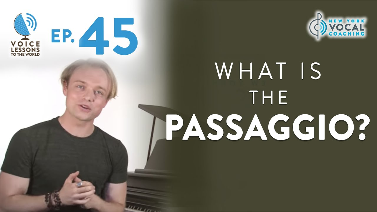 "Ep. 45 ""What Is The Passaggio?"""