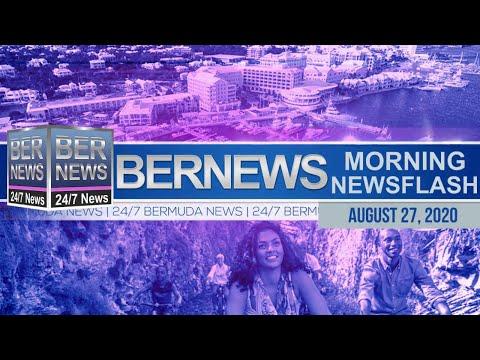 Bermuda Newsflash For Thursday, Aug 27, 2020