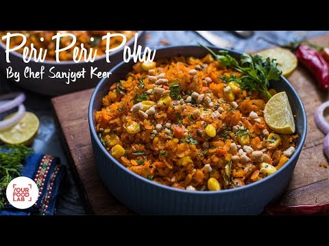 Peri Peri Poha Recipe | पेरी पेरी पोहा | Chef Sanjyot Keer