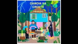 Chancha Vía Circuito - Jardines (Feat. Lido Pimienta)