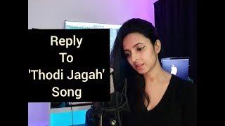 Reply To 'Thodi Jagah' Song | Marjaavaan | Varsha Tripathi | Arijit Singh | Tanishk Bagchi