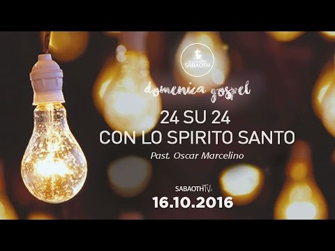 Domenica Gospel @ Milano   24 su 24 con Lo Spirito Santo - Pastore Oscar Marcelino   16.10.2016