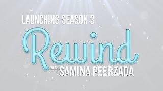 Rewind With Samina Peerzada | Launching Season 3