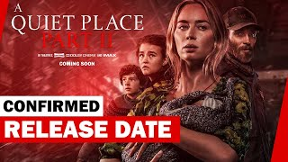 A Quiet Place 2 Release Date CONFIRMED