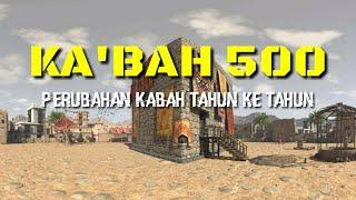KA'BAH TAHUN 500 MASEHI, BERUBAH-UBAH PADA MULANYA...