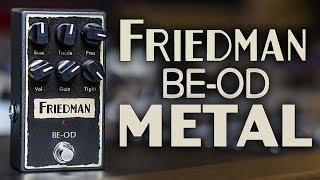 Friedman BE-OD METAL - Guitar Pedal Review