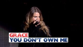 Grace - You Don't Own Me