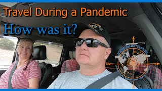 TRAVEL DURING A PANDEMIC | STATE SHUT DOWN | RV LIVING