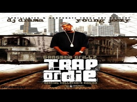 Young Jeezy - Trap Or Die (FULL MIXTAPE + DOWNLOAD LINK) (2005)