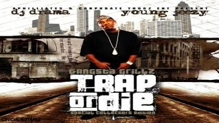 Young Jeezy - Trap Or Die (FULL MIXTAPE DOWNLOAD LINK) (2005)
