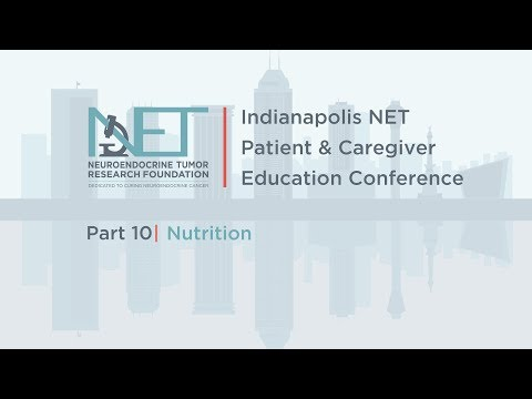 10 Nutrition for Neuroendocrine Cancer Patients; Leigh Ann Burns, Louisiana State University