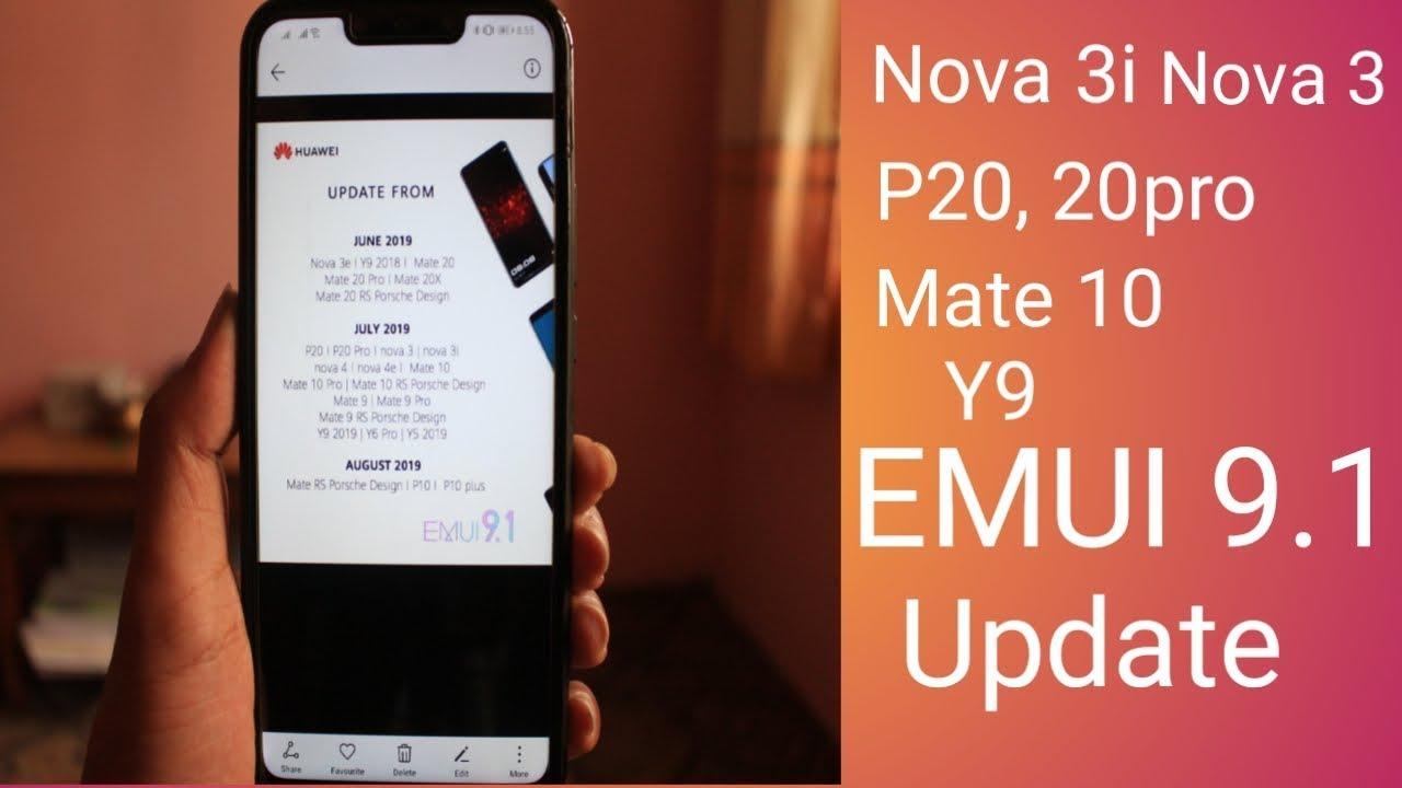 Huawei nova 3i EMUI 9 1 updates | comming soon | 2019