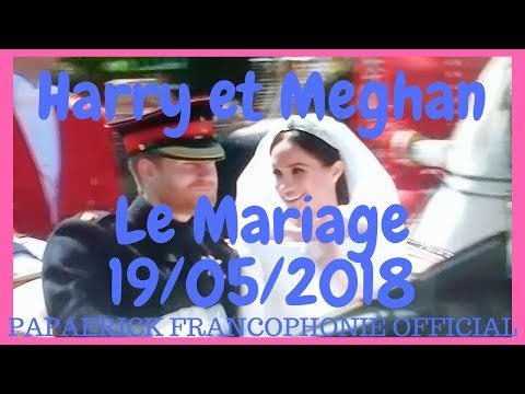Harry et Meghan, le mariage ...