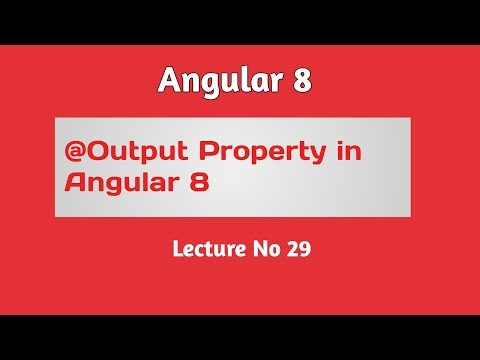 Angular 8 Tutorial - Part 29 -  @Output Property in Angular 8 in Hindi Urdu thumbnail