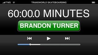 60 Minutes in the Park: Brandon Turner | TransWorld SKATEboarding
