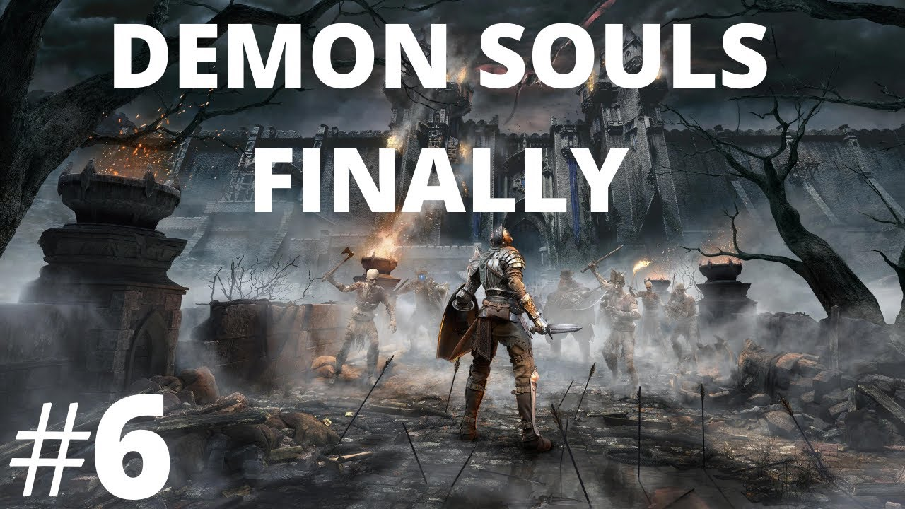 Demon Souls Remake: Let's Finally Play Part 6 (1ST GRAVITY)