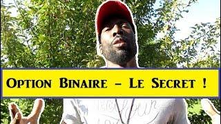 TRADING D OPTION BINAIRE - Toute la Vérité !!!