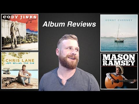 Album Reviews (July 2018) - Kenny Chesney, Cody Jinks, Mason Ramsey, Chris Lane, Lori McKenna
