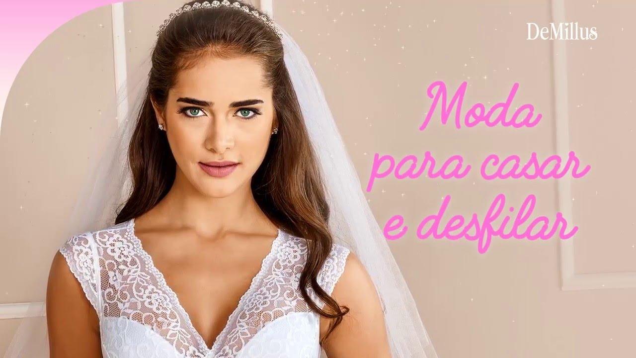 DeMillus  moda para casar e desfilar - YouTube 6fe3203b5c1