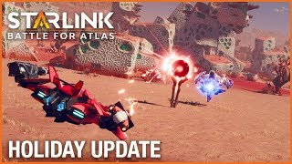 Starlink: Battle for Atlas: Holiday Update | Ubisoft [NA]
