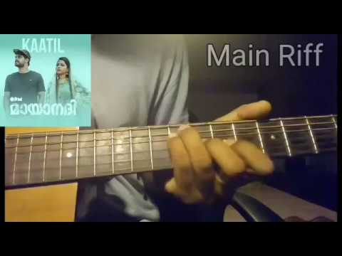 Kaatil | Mayaanadhi | Malayalam Movie | Chords + Guitar Parts With Tabs |check Description|