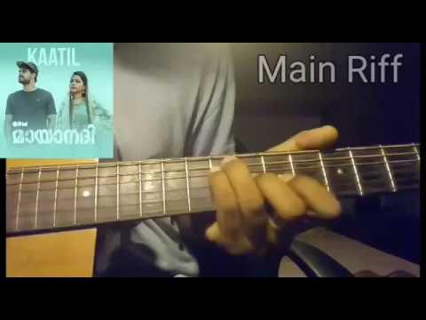 Kaatil | Mayaanadhi | Malayalam movie | chords + guitar parts with tabs |check description|
