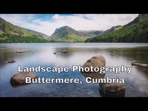 Landscape Photography: Buttermere, Cumbria