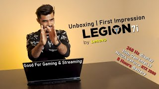 The Best Choice ? | Legion 7i Unboxing & First Impression