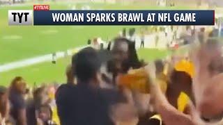Woman Slaps Man And Starts Brawl At NFL Game