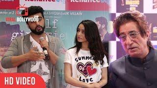 shakti kapoor review on half girlfriend   shraddha kapoor arjun kapoor