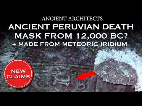 Discovery: Ancient Pre-Inca Peruvian Death Mask from 12,000 BC? | Ancient Architects
