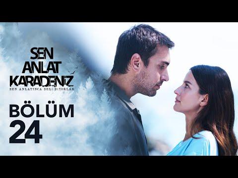 Sen Anlat Karadeniz 24. Bölüm