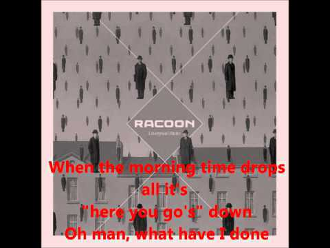 Racoon - Better Be Kind with lyrics
