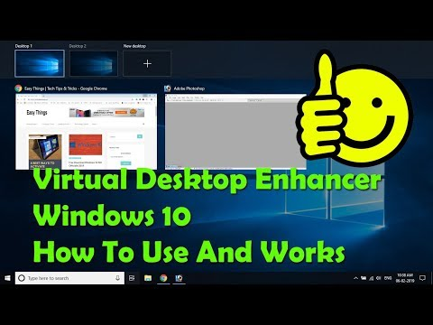 Virtual Desktop Enhancer How To Use In Windows 10 Easy Things