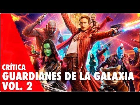 GUARDIANES DE LA GALAXIA VOL.2 - Review - Critica