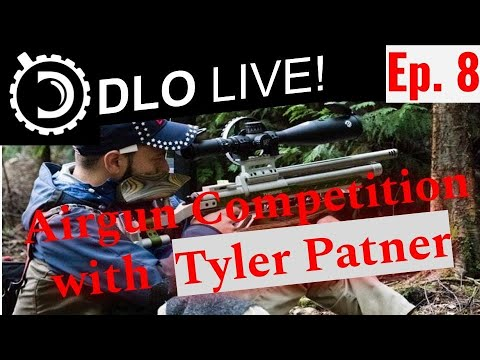DLO Live! Ep. 8  Airgun Competition with Tyler Patner