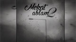 Mekat - Ablam II