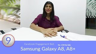 Tech Updates: Samsung Galaxy A8, A8+, No. 1 Mi Fan Sale, Facebook Engagement Bait