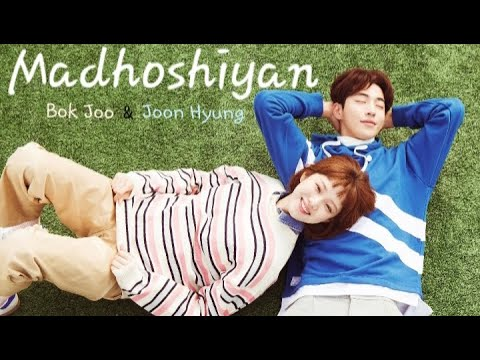💚 Madhoshiyan|Korean Hindi Mix|Weightlifting Fairy Kim Bok Joo 💚