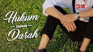 Hukum Donor Darah - Ustadz Dr. Aspri Rahmat Azai, MA