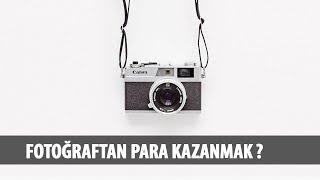 FOTOĞRAFTAN PARA KAZANABİLİRSİNİZ! STOK FOTOĞRAFÇILIK