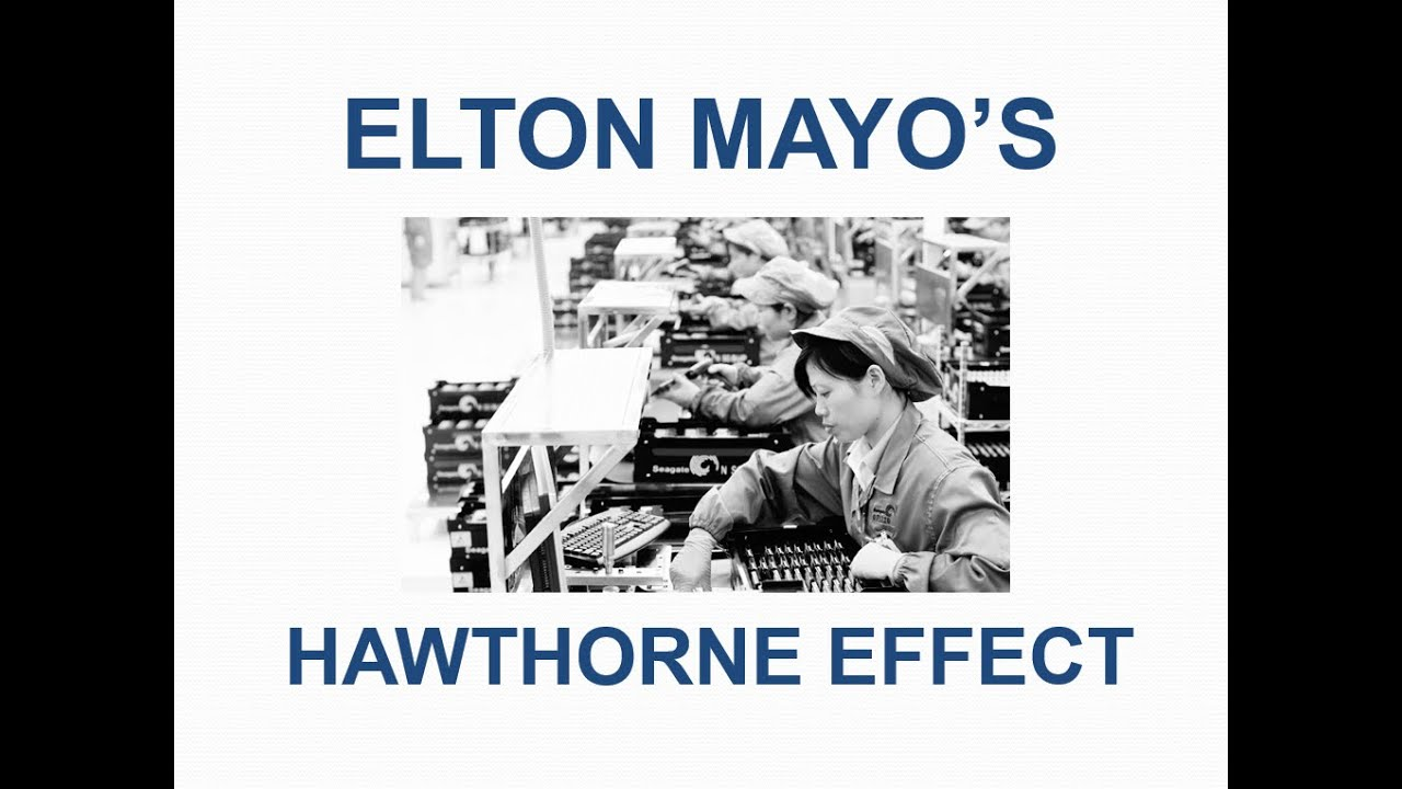 o s hawthorne effect employee motivation simplest o s hawthorne effect employee motivation simplest explanation ever
